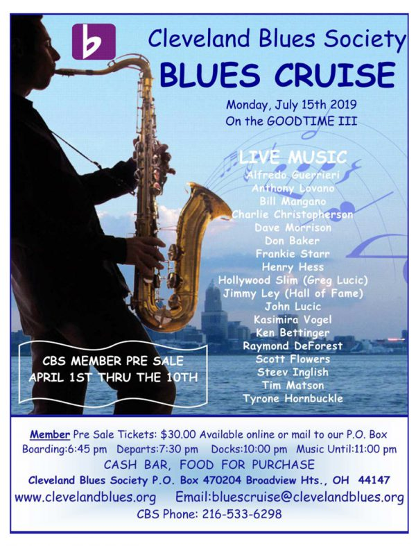 The 7th Annual CBS Blues Cruise gets underway on Monday July 15, 2019 at 7:30pm Sharp!  Tickets go on sale for CBS members first. Want your tickets early? Become a CBS member!